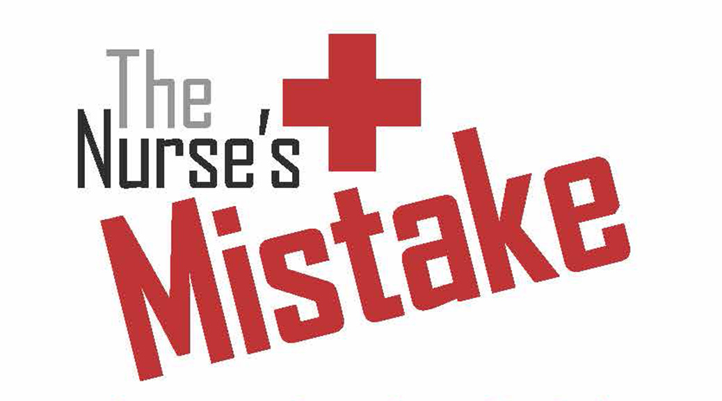 The Nurse's Mistake–Large Print Tract
