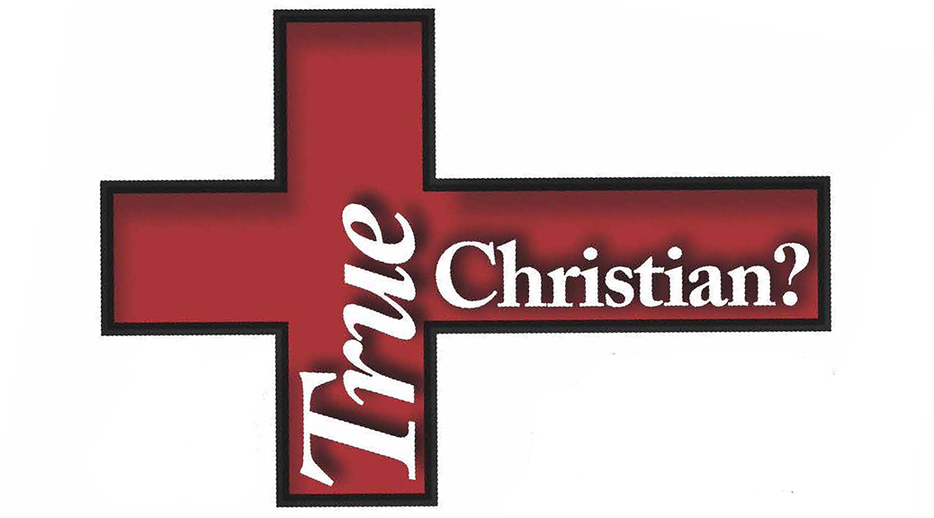 What Is a True Christian?–Large Print Tract