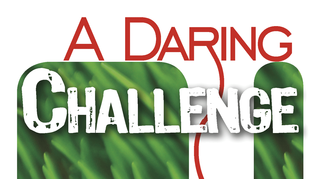 A Daring Challenge–Large Print Tract