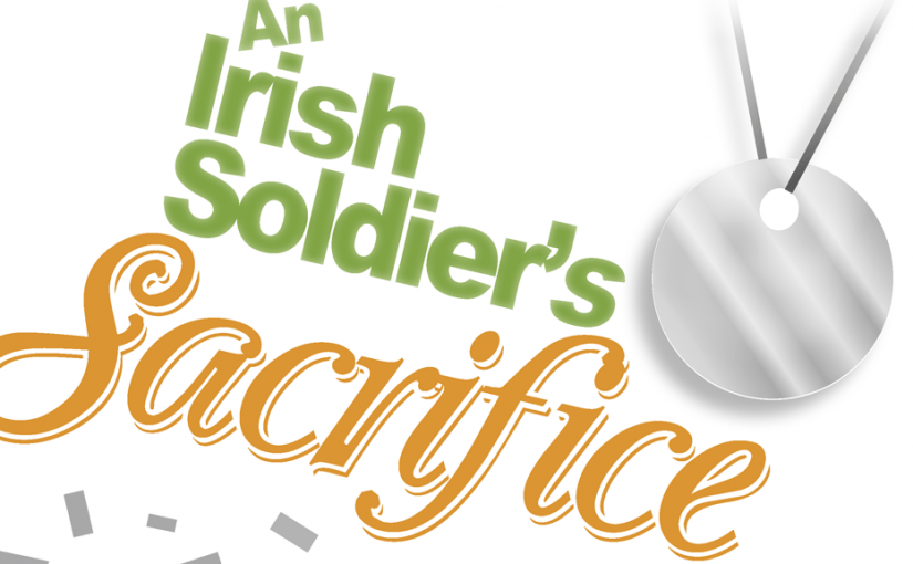 An Irish Soldier's Sacrifice–Large Print Tract