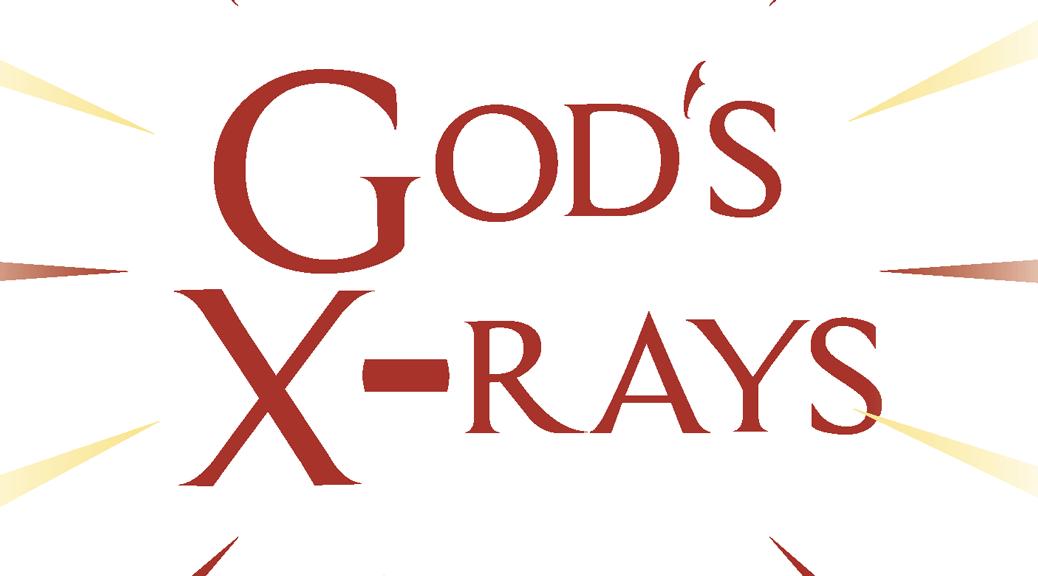God's X-Rays–Large Print Tract