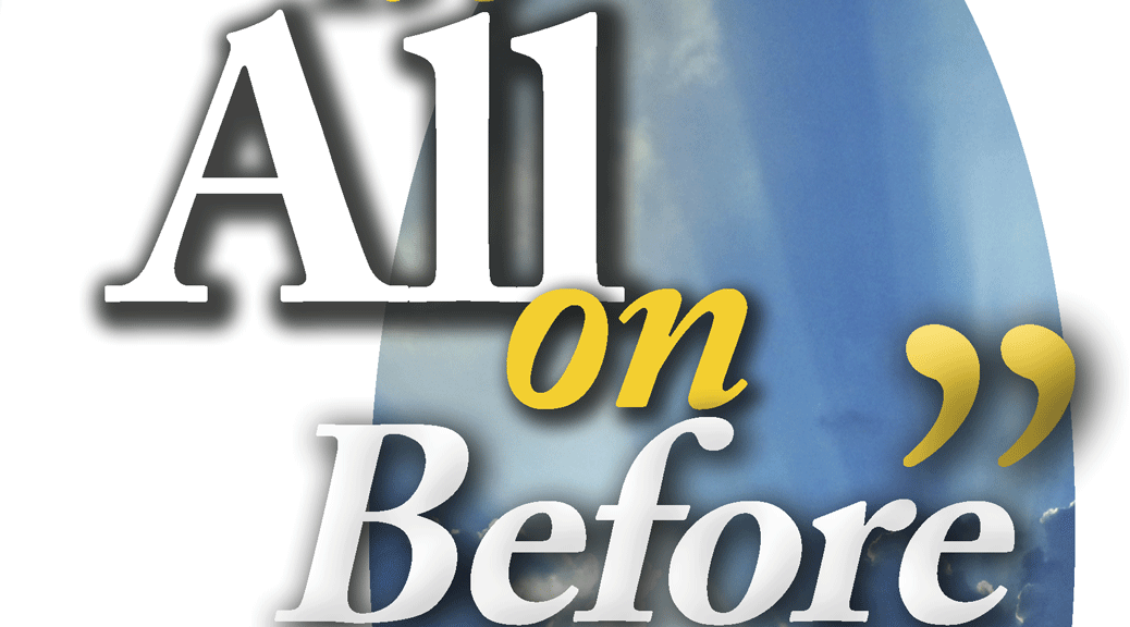 It's All on Before–Large Print Tract