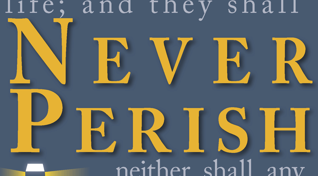 Never Perish–Large Print Tract